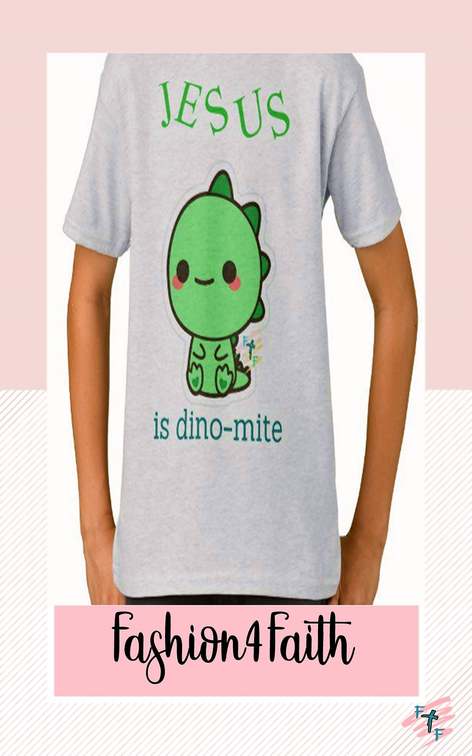 Fashion for Faith T-shirt - Dinosaur Theme