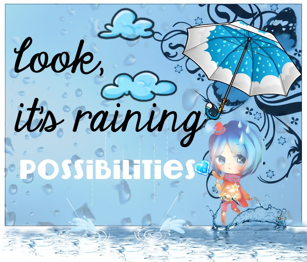 Raining Possibilities